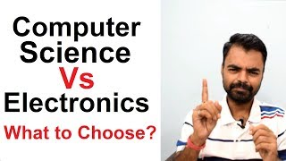 CSE Vs ECE: Computer Science and Engineering Vs Electronics and Communication Engineering in India