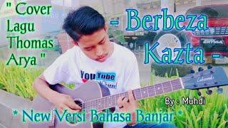Berbeza Kasta - Thomas Arya   Cover : Muhdi   New Versi Bahasa Banjar   Live Accoustic  