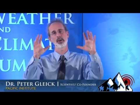 Weather and Climate Summit - Day 4, Dr. Peter Gleick