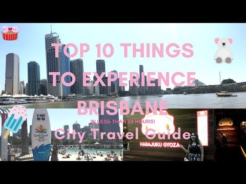 Top 10 Things to Experience in Brisbane  -  Travel Guide