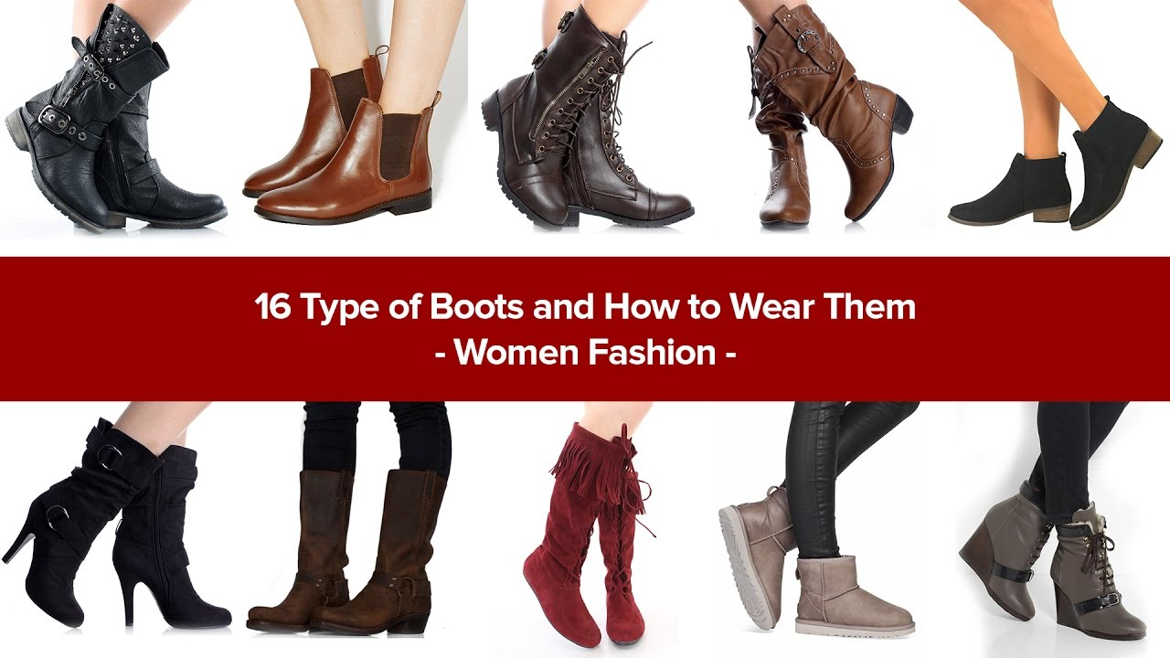 16 Type Of Boots And How To Wear Them Women Fashion Youtube