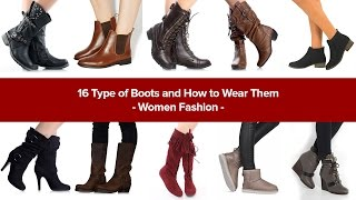 16 Type of Boots and How to Wear Them - Women Fashion