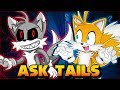 Gambar cover TAILS.EXE APPEARS! - ASK TAILS Ep.10