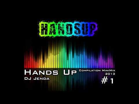 DJ Jenda - Hands Up Compilation MiniMix 2013
