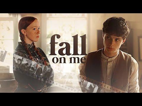 Gilbert & Anne | Fall On Me