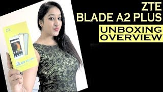 ZTE Blade A2 Plus- Unboxing amp First Look- In Hindi