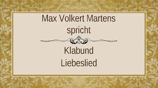 """Klabund """"Liebeslied"""""""