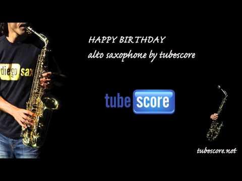Happy Birthday Alto Saxophone by tubescore (Sheet Music in description)