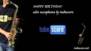 Happy Birthday Alto Saxophone by tubescore (Sheet Music in description)