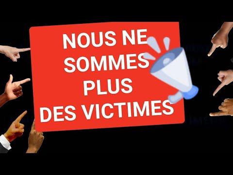 NOUS NE SOMMES PLUS DES VICTIMES!