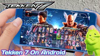 Tekken 7 For Android PSP ISO Download Highly Compressed