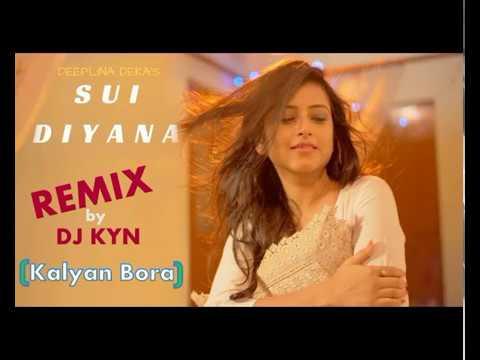 Sui Diyana Deeplina Deka Remix   DJ KYN Kalyan Bora