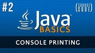 Java Programming Tutorial - Console Printing - Episode 2