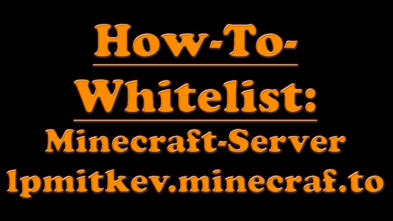 Lpmitkev logo  How-To Whitelist (LPmitKev-Minecraft-Server) - YouTube