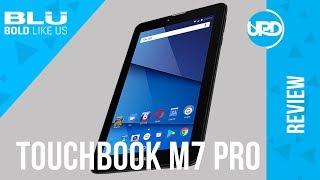 BLU TOUCHBOOK M7 PRO REVIEW