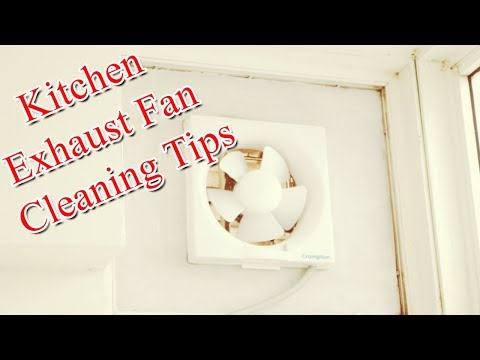 How To clean Kitchen Exhaust Fan Grease | Kitchen Exhaust Fan Cleaning Tips