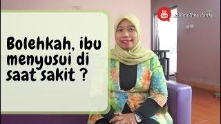 Download Video Bolehkah , ibu menyusui saat sakit ? MP3 3GP MP4