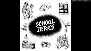 School Jerks - Ugly Minds, Ugly Faces