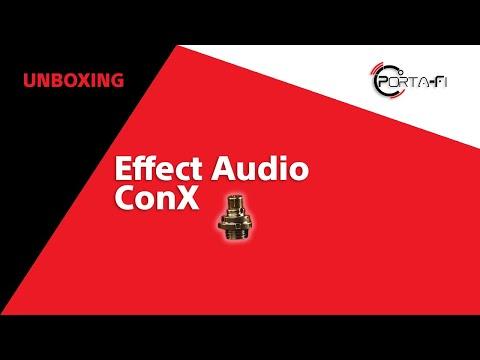 Effect Audio ConX Unboxing | Porta-Fi™