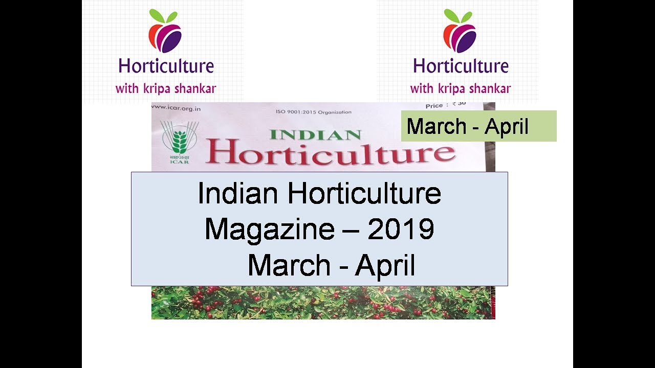 Indian Horticulture Magazine March April Youtube