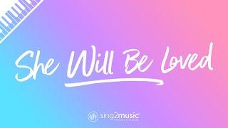 She Will Be Loved (Piano Karaoke) Maroon 5