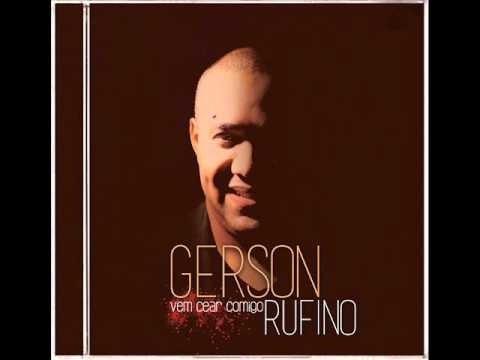 Gerson Rufino - Vem Cear Comigo (CD Completo) 2015