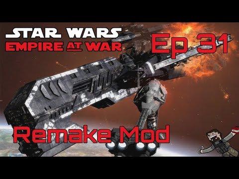 Star Wars Empire At War (Remake Mod) Rebel Alliance - Ep 31