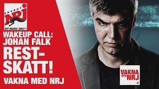 [WAKE UP CALL] Johan Falk - Restskatt! - VAKNA MED NRJ