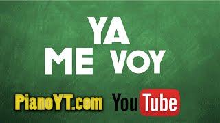 Ya me voy para siempre - Vicente Fernández Piano Tutorial - PianoYT.com