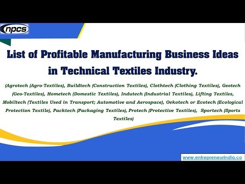 List of Profitable Manufacturing Business Ideas in Technical Textiles Industry.