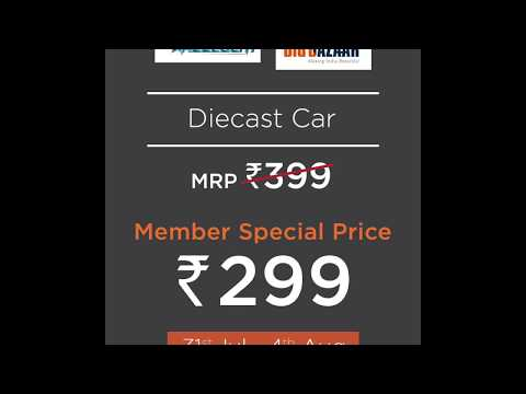BIG BAZAAR MEMBERS SPECIAL | WHEELOCITI DIECAST CAR AT RS 299 ONLY