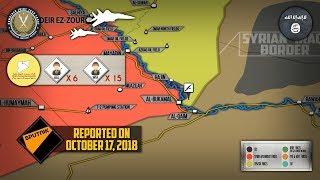 18 октября 2018. Военная обстановка в Сирии. США нанесли случайный удар по проамериканским отрядам.