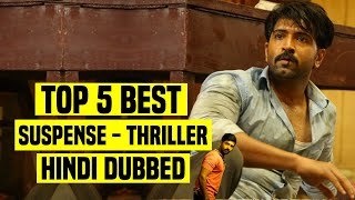 Top 5 Best South Indian Suspense Thriller Movies In Hindi Dubbed