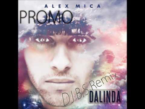 Alex Mica - Dalinda (DJ B¡S Remix) ---PROMO!---