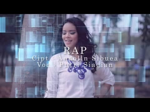 Putri Siagian - RAP (Official Music Video)
