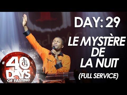 Pasteur Gregory Toussaint | 40-DAY FAST - DAY 29 | Le Mystère de la Nuit