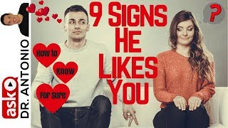 Signs That He Likes You - 9 Signs He Likes You - How to Know that a Guy Likes You