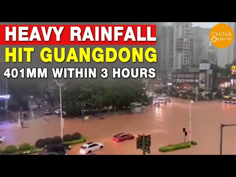 Heavy Rainfall Hit Guangdong, 401mm within 3 hours, Severe Flooding in Many Places