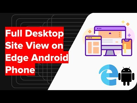 How to View Desktop Site on Microsoft Edge Android?