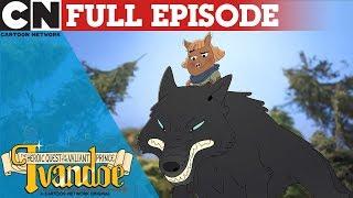 Ivandoe | The Prince and the Thieftress | Cartoon Network