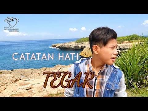 Tegar - Catatan Hati - Official Music Video  1080p