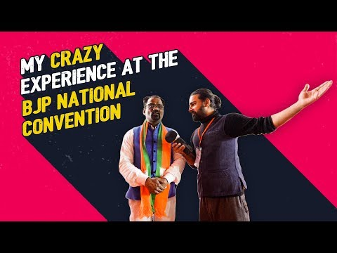 My Crazy Experience at the BJP National Convention