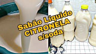 Sabão Liquido Caseiro de Citronela Sem Soda