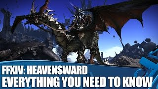 Final Fantasy XIV: Heavensward - Everything You Need To Know
