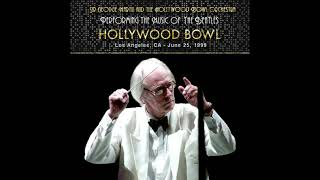 Sir George Martin and the Hollywood Bowl Orchestra Beatles Tribute Concert 6/25/99