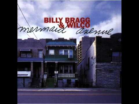 Billy Bragg & Wilco - She Came Along to Me