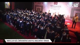 Abdullah Gül Üniversitesi 2019 Yılı Mezuniyet Töreni