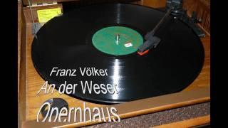 Franz Völker - An der Weser