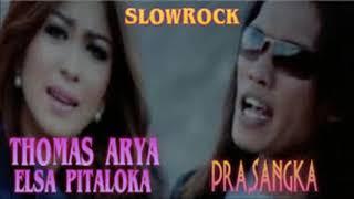 Thomas Arya Feat Elsa Pitaloka - Prasangka