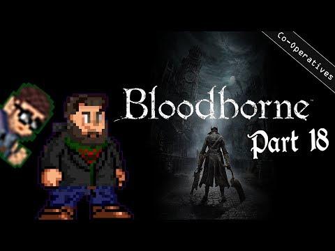 Bro-Operatives - Bloodborne - Part 18 - Trigger-Finger